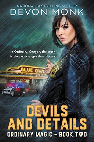Book Review: Devils and Details (Ordinary Magic 2) by Devon Monk
